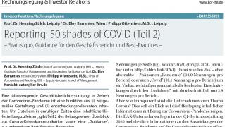 Reporting: 50 shades of COVID (Teil 2) -  Status quo, Guidance für den Geschäftsbericht und Best-Practices